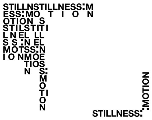 Stillness:Motion group show opens this weekend.