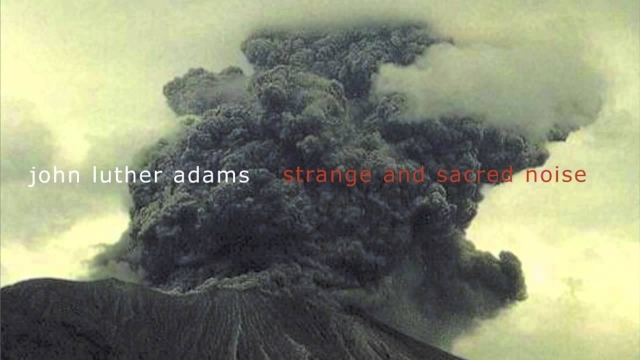 Mode 153: John Luther Adams | Strange and Sacred Noise - Clusters on a Quadrilateral Grid 3