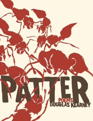 Cover for 'Patter,' Douglas Kearney's newest book of poems. | Image courtesy of the author.