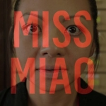 MISS MIAO - TRAILER