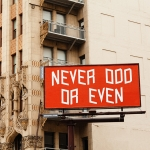 Brian Roettinger's billboard art beside the Ace Hotel. | Photo: Eileen Skyers