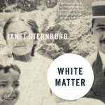 Janet Sternburg's 'White Matter' is out on Sept. 15 | Cover image: Hawthorne Books