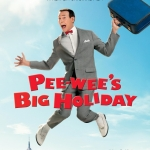 Movie poster for 'Pee-wee's Big Holiday.'