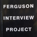 Ama Birch's 'Ferguson Interview Project.' | Image courtesy Ama Birch.